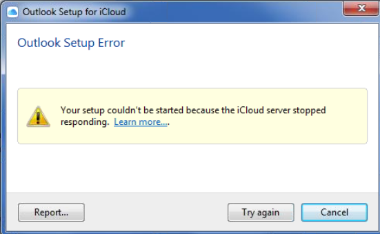 Outlook & iCloud: Your setup couldn't be started because the iCIoud server stopped responding.